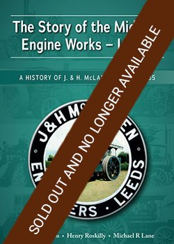THE STORY OF THE MIDLAND ENGINE WORKS LEEDS - Sorry Sold Out