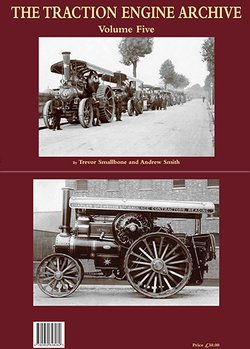 Traction Engine Archive Volume 5