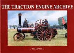 THE TRACTION ENGINE ARCHIVE VOLUME 1